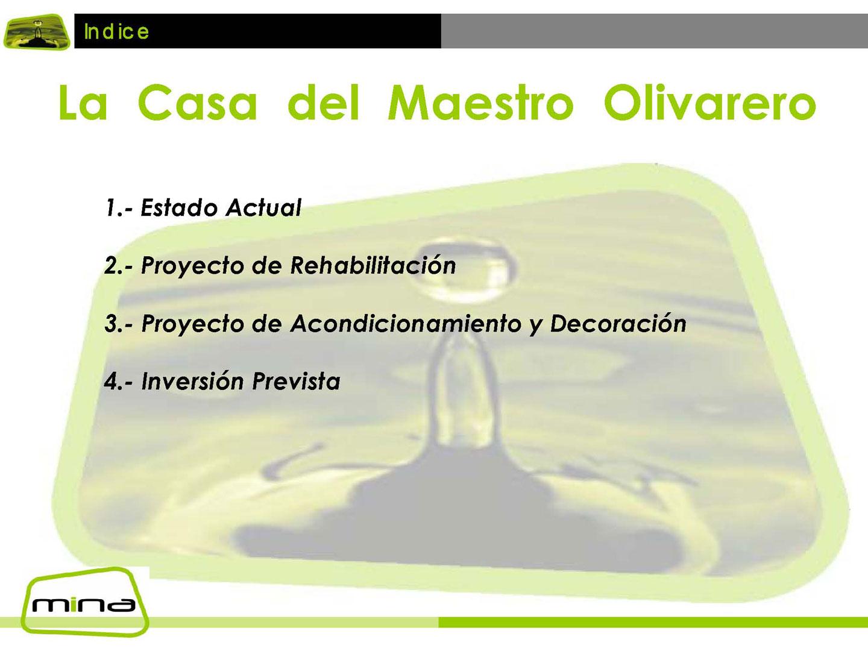Casa Maestro Olivarero Cooperativa San Amador 02